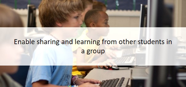 Enable sharing and learning from other students in a group